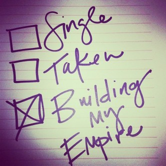 single-taken-building-my-empire-buildingmyempire-fab-quote